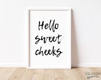 Hello Sweet Cheeks A4 Print | Bathroom picture