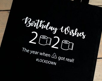 Birthday Lockdown Tote Bag Gift The Year When Sh**t Got Real 100% Cotton