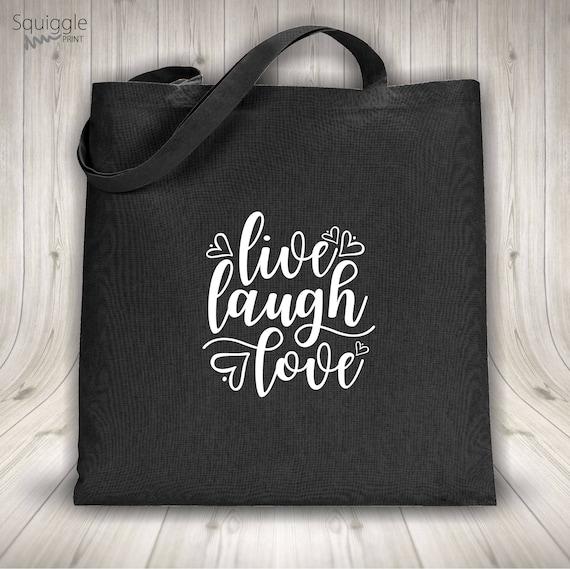 Sac cabas Live Laugh Love noir ou blanc sac 100 % coton vert argent or imprimé rouge