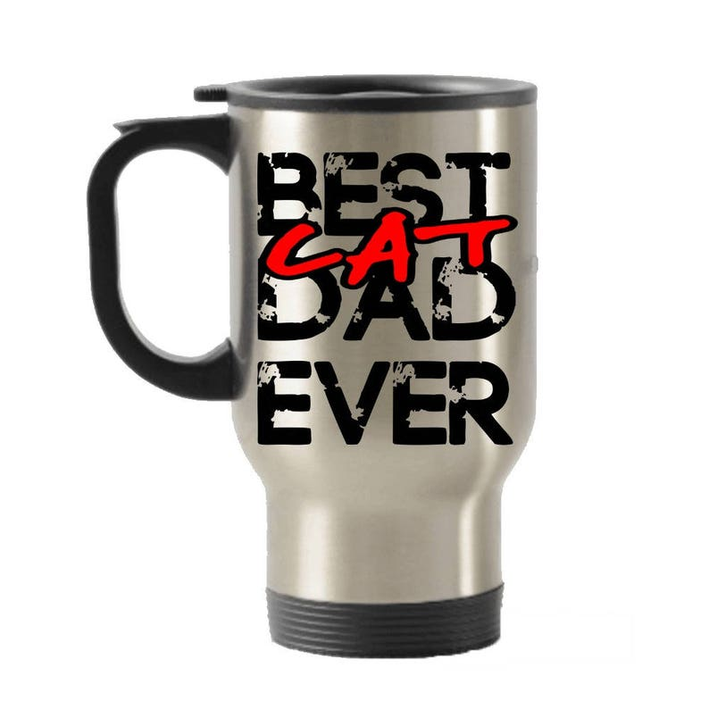 ca5004126984 Travel Mug, Travel Mugs with Lid, Travel Mug Cozy, Cat Daddy Gift, Cat  Lover Gift, Best Cat Dad, Fathers Amazing Gift, Cat Daddy, Animals