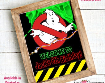Ghostbuster Welcome Sign