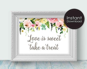 Love Is Sweet Take a Treat Sign, White with Flowers, Candy Bar Sign, Printable Wedding Sign, Printable Wedding Decor, Instant Download