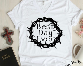 0beb8a8ea995 Best Day Ever Easter svg CUT file Easter Resurrection Christian svg for  Silhouette or Cricut Christian faith t-shirt