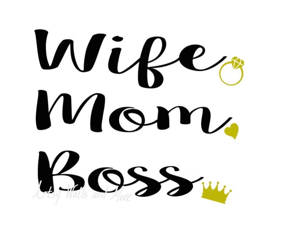 wife mom boss wife mom boss svg cut file mommy svg etsy
