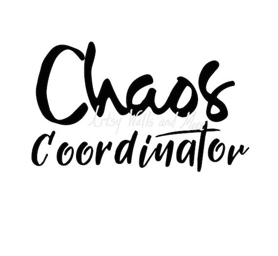 Chaos Koordinator Svg Schneiden Datei Lustige Mama Shirt Svg Etsy