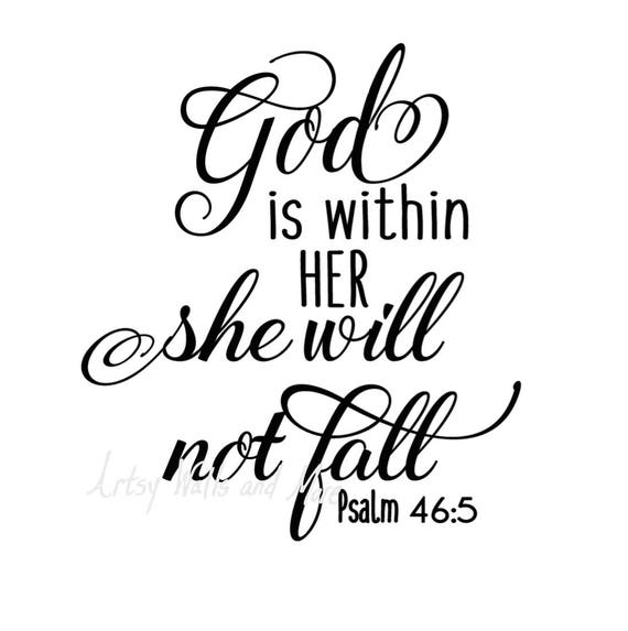 God Is Within Her She Will Not Fall Svg God Quote Svg CUT Etsy Beauteous God Quote