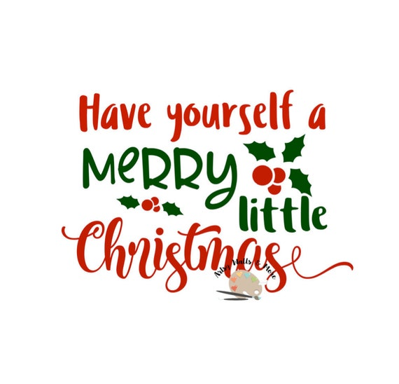 image 0 - Have Yourself A Merry Little Christmas
