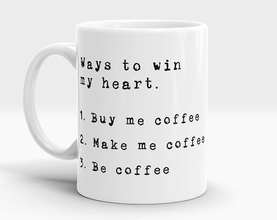 Ways To Win My Heart Coffee Mug Funny Mug Funny Quote Mug Cute Mugs Gift Mugs Funny Gift Mugs Fish Mug Cute Gifts Cute Gift Mug