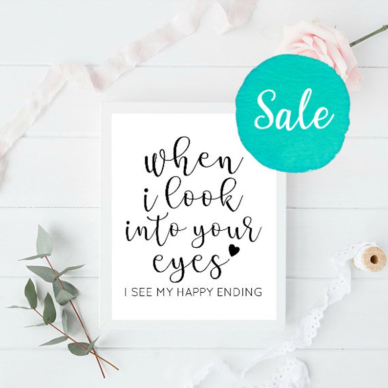 When I Look Into Your Eyes Happy Ending Quote Love Quotes Etsy
