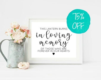 Memory Sign, In Loving Memory, In Loving Memory Wedding Sign, This Lantern Burns, Memory Lantern, Forever In Our Hearts, Printable Wedding