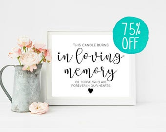 Memory Sign, In Loving Memory, In Loving Memory Wedding Sign, This Candle Burns, Memory Candle, Forever In Our Hearts, Printable Wedding