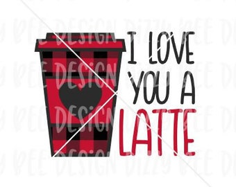 Valentine's Sublimation Transfer | Ready to Press Sublimation Transfer | I Love You A Latte Sublimation Design | Coffee Valentine Sublimatio