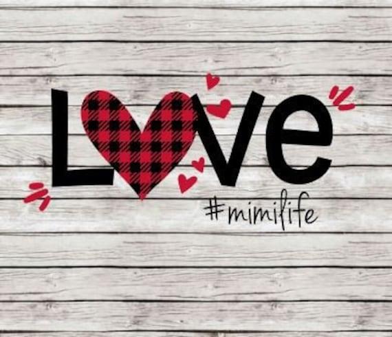 Valentine Svg Mimi Svg Svg Files Mimi Life Svg Etsy