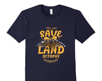 Spider Gift - Spider Top - Spider Lover - Tarantula Shirt - Tarantula Tee - Save The Land Octopus