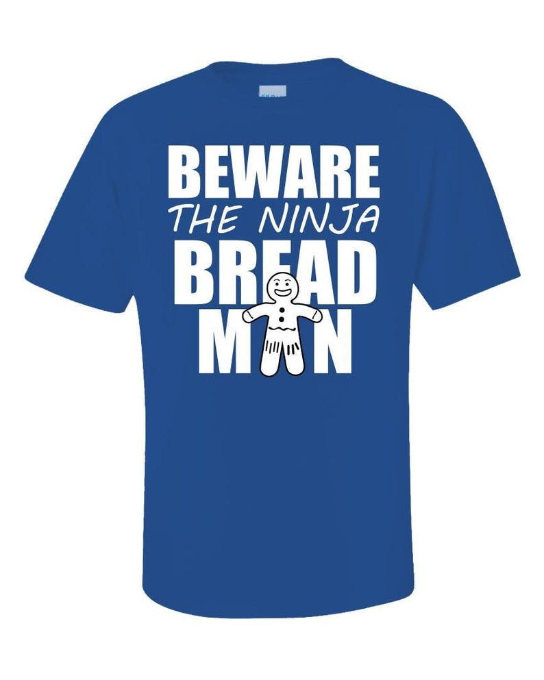 The Ninja Bread Man T-Shirt  Funny Gingerbread Man Tee  Gift image 0