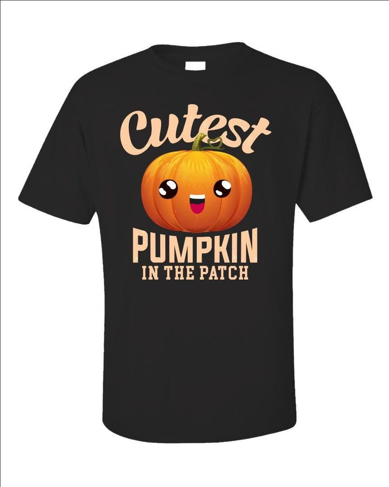 Cutest Pumpkin In The Patch  Pumpkin Shirt  Fall Time image 0