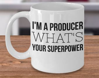 Funny Producer Mug, Gift For Producers - I'm A Producer What's Your Superpower - Inexpensive Producer Coffee Cup
