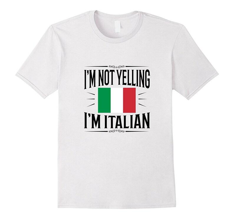 687ceffed I'm Not Yelling I'm Italian Italian T Shirt Italy | Etsy