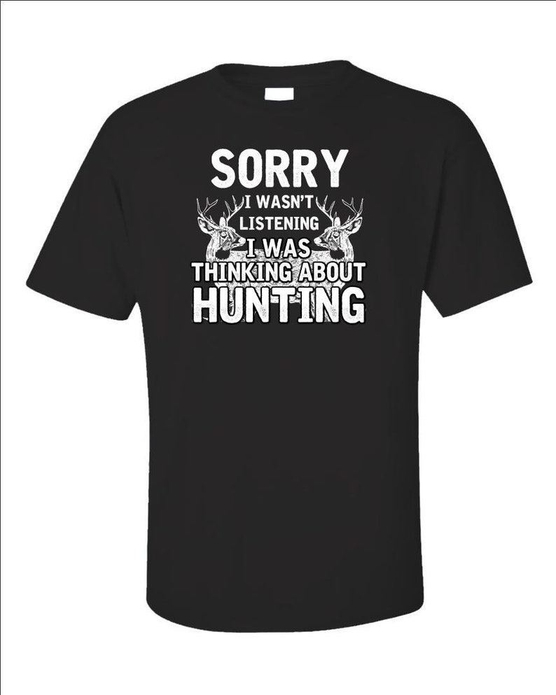 I Was Thinking About Hunting Shirt  Funny Deer Hunting image 0