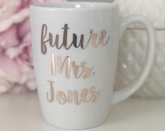 Personalized future mrs mug- future mrs mug- engagement gift- bride to be mug- future mrs gift- bridal shower gift- bridal mug- mrs mug-