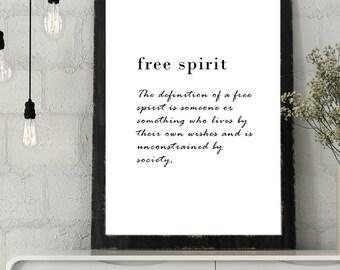 Free Spirit Quotation Print, Typography Wall Art, Modern Wall Art, Motivational Poster, Inspirational Print