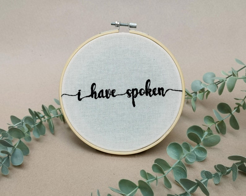 I have spoken // Mandalorian quote // modern embroidery font image 0