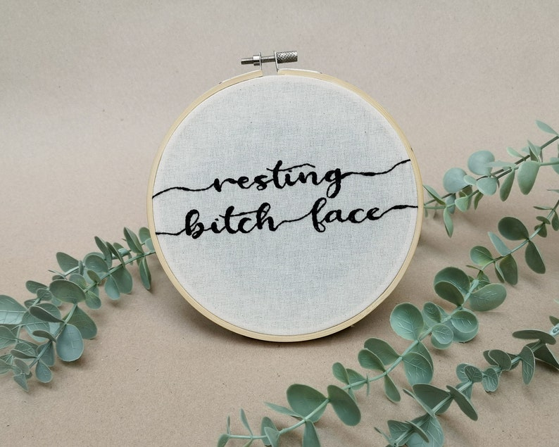 Resting bitch face // modern embroidery font // hand image 0
