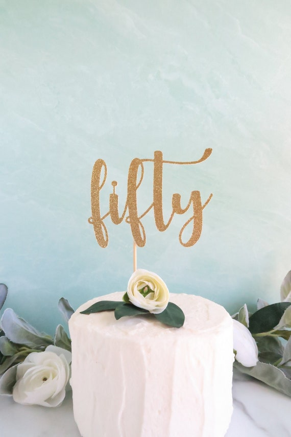 Fine 50Th Birthday Cake Topper Fifty Cake Topper 50Th Birthday Etsy Personalised Birthday Cards Veneteletsinfo