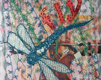 Flying and Be Free Original Paper Textile Painted Artwork Machine Embroidery Dragonfly Text Poetry Flowers Mixed Media