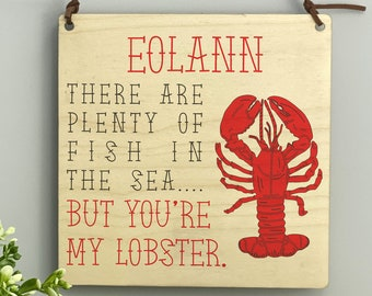 You Are My Lobster Personalised Printed Valentine's Day Plaque Gift Anniversary