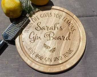 When life gives you lemons Gin Board - Any Name - Drinking Gift 18th 21st