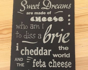Sweet Dreams are Made of Cheese Board - Nibbles Slate - Christmas New Year Gift
