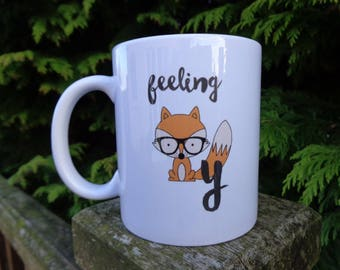 Personalised Ceramic Mug - Feeling Foxy - Humorous / funny GIFT - Secret Santa