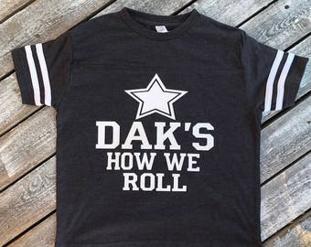 25697547bec Dak's How We Roll Infant and Toddler T-Shirt | Dallas Cowboys T-Shirt | Baby  Girl Dallas Cowboys | Baby Boy Dallas Cowboys