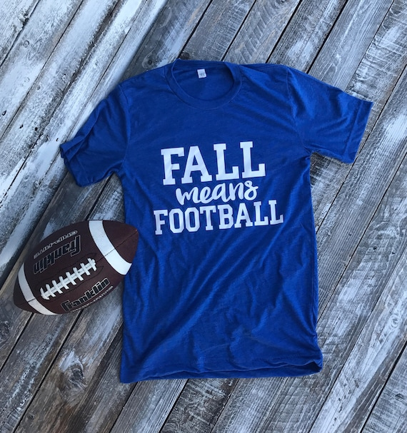 Fall Means Football T-Shirt | Adult Football Tee | Soft Adult T-Shirt | Ujisex Adult Tee