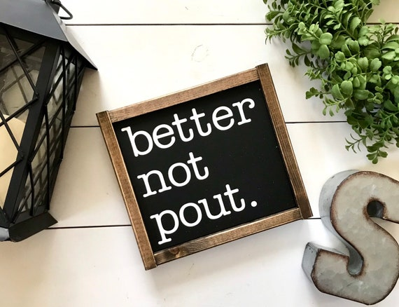 Better Not Pout Sign | Better Not Pout Framed Wood Sign | Funny Christmas Sign | Rustic Christmas Sign | Distressed Christmas Sign