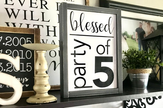Farmhouse Sign | Blessed Party Of | Family Sign | Personalized Family Sign | Family Number Sign | Custom Family Number Sign | Fixer Upper