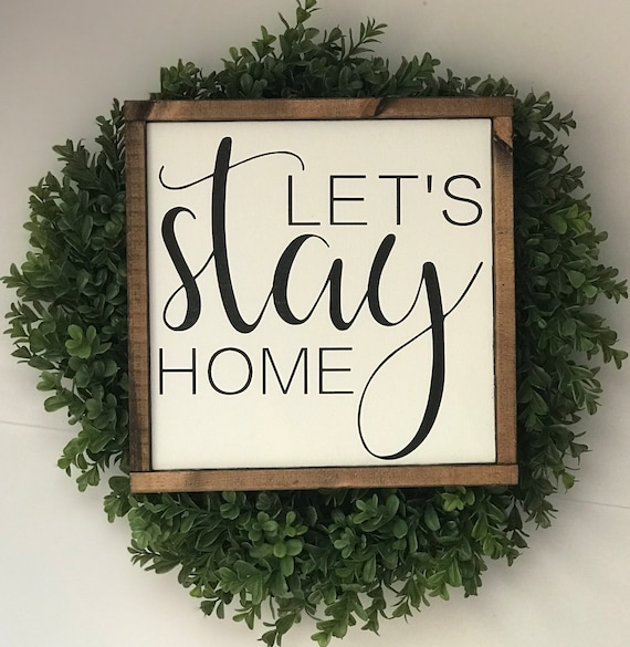 Let's Stay Home | Farmhouse Sign | Let's Stay Home Sign | Framed Farmhouse Sign | Housewarming Gift | Fixer Upper | Rustic Framed Sign