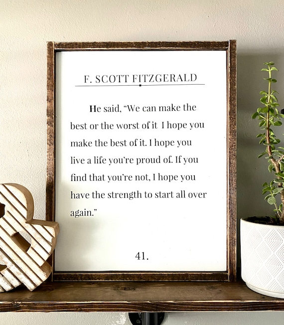 Farmhouse Sign | F Scott Fitzgerald | We Can Make The Best Of It | Inspirational Sign | Book Page Sign | Fixer Upper | Modern Farmhouse