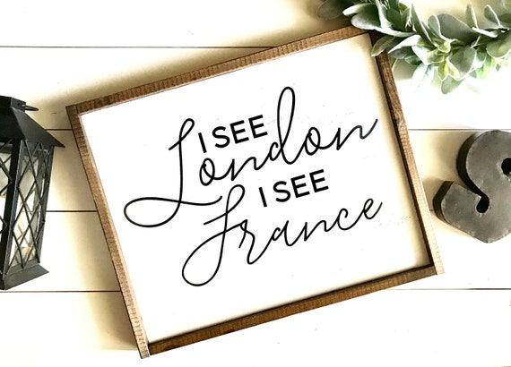 Farmhouse Sign | I See London I See France | Bathroom Sign | Funny Bathroom Sign | Kid's Bathroom Sign | Fixer Upper | Modern Farmhouse