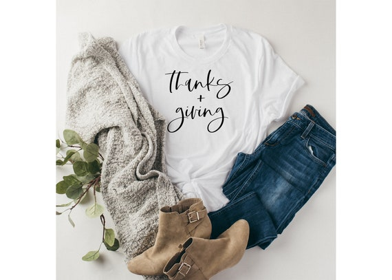 Thanks And Giving | Thanksgiving Shirt | Women's Thanksgiving Shirt | Holiday Shirt | Thanksgiving T-shirt | Thanksgiving Tee | Holiday Tee