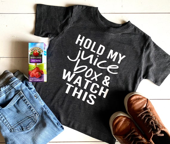Kid's T-Shirt | Hold My Juice Box | Kid's Shirt | Funny Kid's Shirt | | Toddler Boy's Shirt | Toddler Girl's T-Shirt | Funny T-Shirt | Bella