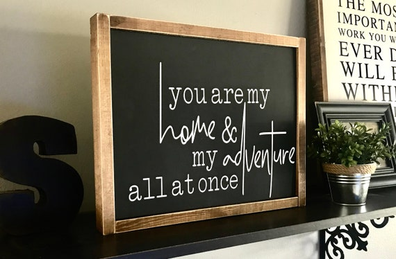 Farmhouse Sign | You Are My Home & My Adventure All At Once | Wedding Gift | Modern Farmhouse | Fixer Upper | Newlywed Gift | Newborn Gift