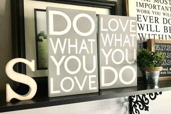 Do What You Love | Love What You Do | Inspirational Word Sign Set | Set Of Two Word Signs