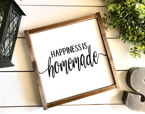 Farmhouse Sign | Happiness Is Homemade | Kitchen Sign | Homemade Sign | Modern Farmhouse | Fixer Upper | Farmhouse Kitchen
