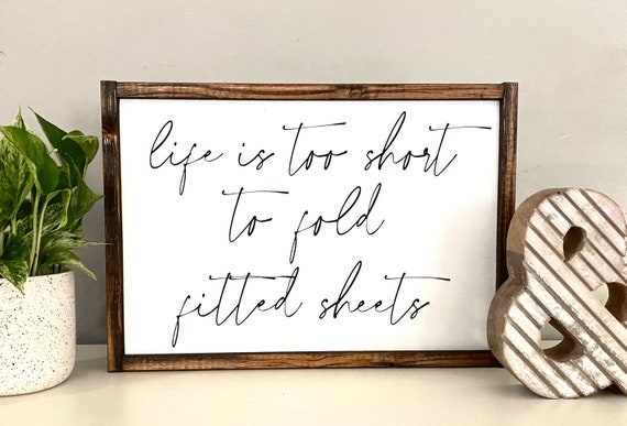 Farmhouse Sign | Life Is Too Short To Fold Fitted Sheets | Funny Laundry Room Signs | Laundry Room Signs | Fixer Upper | Modern Farmhouse
