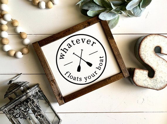 Farmhouse Sign | Whatever Floats Your Boat | Summer Sign | Summer Decor | Popular Summer Signs | Modern Farmhouse | Fixer Upper