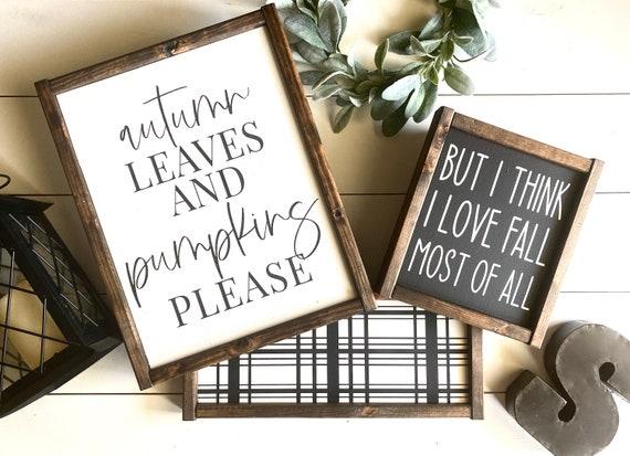Farmhouse Sign BUNDLE | Fall Sign Set | Farmhouse Fall Sign | Autumn | Set Of 3 Signs | Fall Bundle | But I Think I Love Fall Most Of All