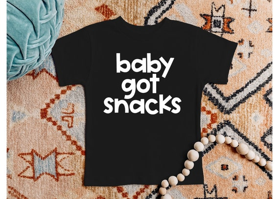 Baby Got Snacks | Kid's T-Shirt | Funny Kid's Shirt | Kid's Shirts | Toddler Boy's Shirt | Toddler Girl's T-Shirt | Funny T-Shirt