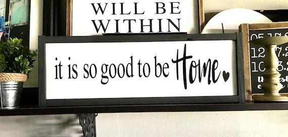 It Is So Good To Be Home | It Is So Good To Be Home Framed Word Sign | Farmhouse Inspired Sign